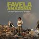 favela amazonia